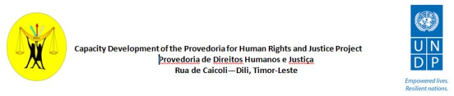 Capacity Development of the Provedoria for Human Rights and Justice Project