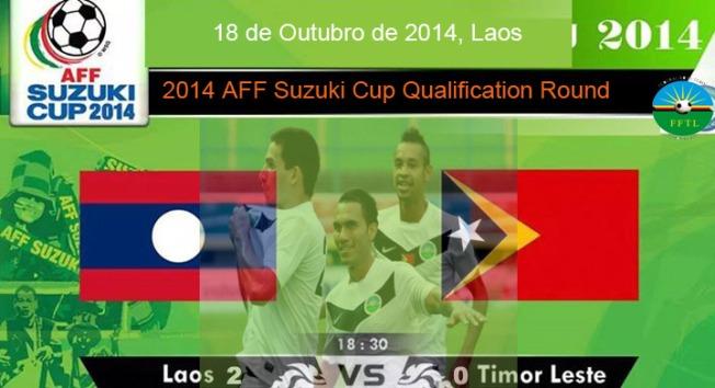 AFF Suzuki Cup Qualification Round Laos (2) vs (0) Timor-Leste