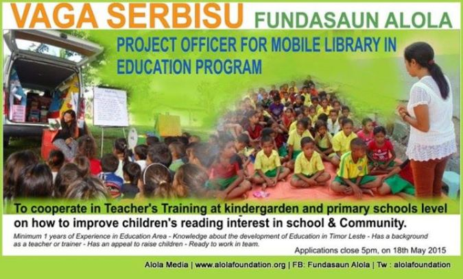 FUNDASAUN ALOLA PROJECT OFFICER FOR MOBILE LIBRARY IN EDUCATION PROGRAM